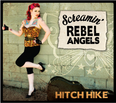 "Screamin' Rebel Angels ""Hitch Hike"" 2013"
